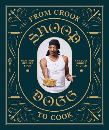Snoop Dogg написал кулинарную книгу про свои любимые блюда